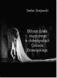 logo Ekfraza dzieła muzycznego w choreografiach Conrada Drzewieckiego