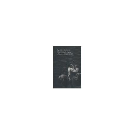 zdjęcie Opowieść o niewinności. Kategoria świadka Zagłady w kulturze polskiej (1942-2015)