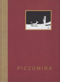 logo Piczomira królowa Branlomanii. Tragedya w trzech aktach