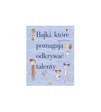 logo Bajki, które pomagają odkrywać talenty