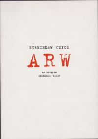 logo ARW (ze wstępem Andrzeja Wajdy)