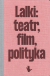 Lalki: teatr, film, polityka