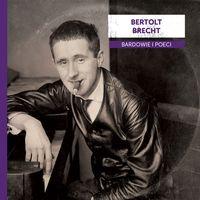 logo Bardowie i poeci: Bertold Brecht