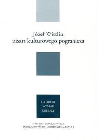 logo Józef Wittlin - pisarz kulturowego pogranicza