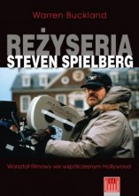 logo Reżyseria Steven Spielberg. Warsztat filmowy we współczesnym Hollywood