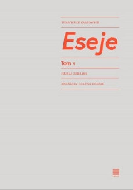 zdjęcie Eseje, tom 1. Dzieła zebrane