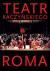 Teatr Kaczyńskiego. Roma