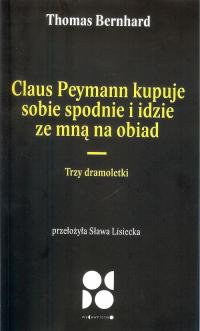 logo Claus Peymann kupuje sobie spodnie i idzie ze mną na obiad. Trzy dramoletki