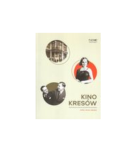 logo Kino Kresów. Kultura filmowa na ziemiach wschodnich II Rzeczypospolitej. Lwów/Wilno/Grodno