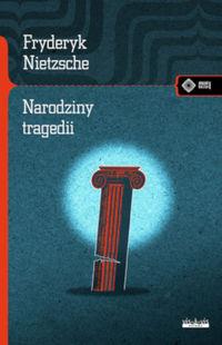 logo Narodziny tragedii albo hellenizm i pesymizm