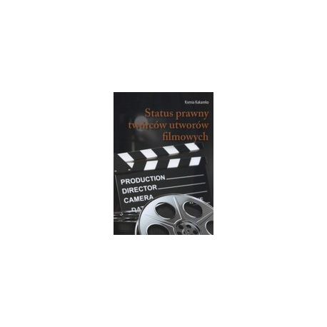 zdjęcie Status prawny twórców utworów filmowych