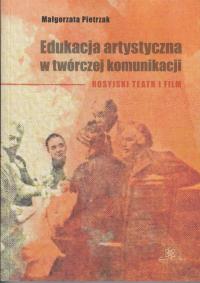 logo Edukacja artystyczna w twórczej komunikacji. Rosyjski teatr i film.