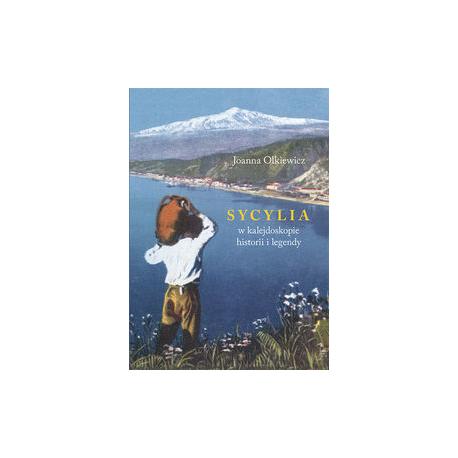 zdjęcie Sycylia w kalejdoskopie historii i legendy