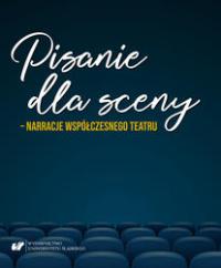 logo Pisanie dla sceny - narracje współczesnego teatru