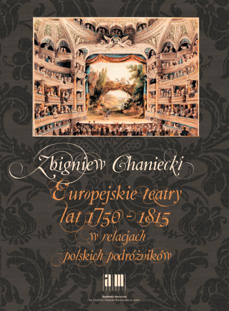 zdjęcie Europejskie teatry lat 1750-1815 w relacjach polskich podróżników
