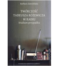 logo Twórczość Tadeusza Różewicza w radiu. Studium przypadku