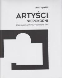 logo Artyści niepokorni. Sztuka nowoczesna XX wieku w przemysłowej Łodzi