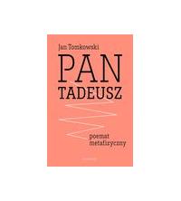 logo Pan Tadeusz - poemat metafizyczny