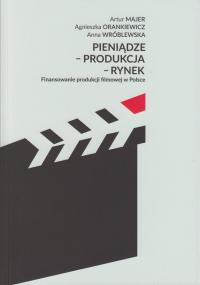 logo Pieniądze - Produkcja - Rynek. Finansowanie produkcji filmowej w Polsce
