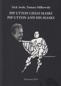 logo Pip Utton i jego maski/Pip Utton and His Masks