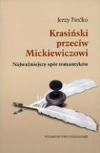logo Krasiński przeciw Mickiewiczowi. Najważniejszy spór romantyków