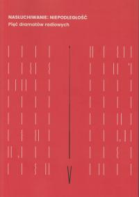 logo Nasłuchiwanie: Niepodległość. Pięć dramatów radiowych