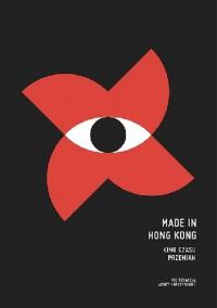 logo Made in Hogn Kong. Kino czasu przemian