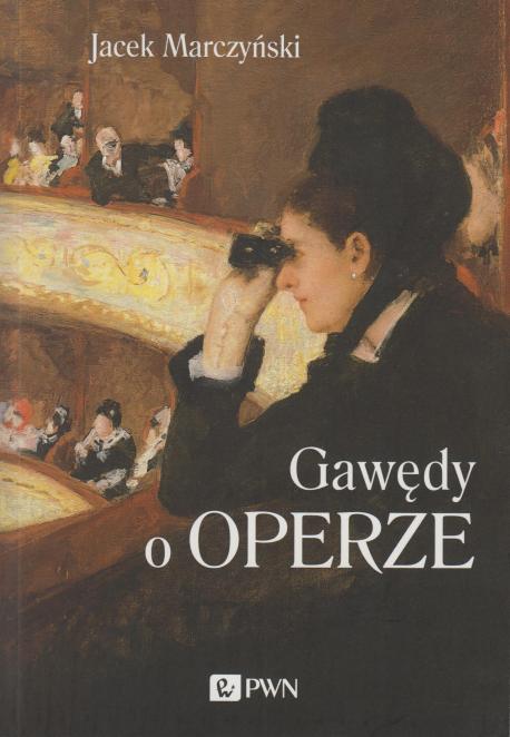 zdjęcie Gawęda o operze
