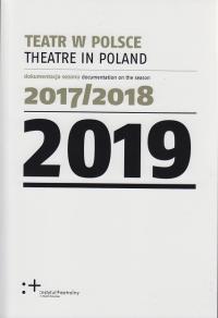 logo Teatr w Polsce 2019 (dokumentacja sezonu 2017/2018)