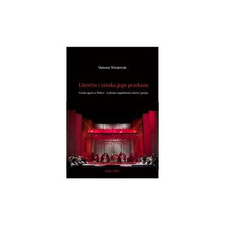 zdjęcie Libretto i sztuka jego przekazu. Czeska opera w Polsce - wybrane zagadnienia tekstu i języka