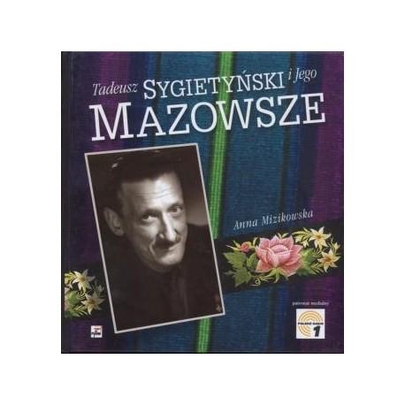 zdjęcie Tadeusz Sygietyki i Jego Mazowsze