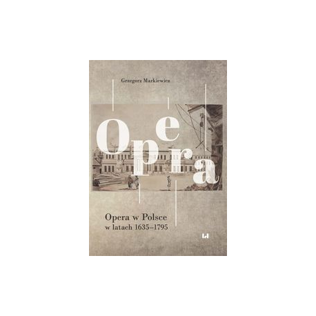 zdjęcie Opera w Polsce 1635-1795