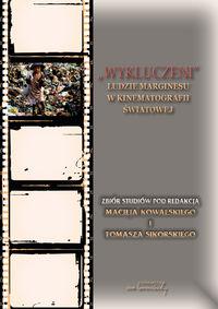 """logo """"Wykluczeni"""". Ludzie marginesu w kinematografii światowej"""