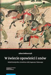 """logo W świecie opowieści i snów. Wokół """"Pamiętnika z Sarashiny"""" Sugawary Takasuego"""