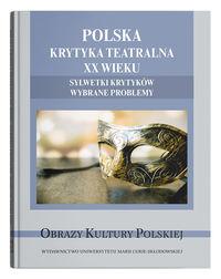 logo Polska krytyka teatralna XX wieku. Sylwetki krytyków. Wybrane problemy
