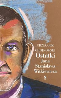 Ostatki Jana Stanisława Witkiewicza