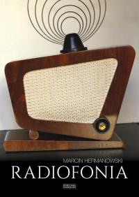 logo Radiofonia w Polsce. Zarys dziejów
