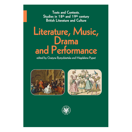 zdjęcie Literature, Music, Drama and Performance in 18th and 19th British Literature and Culture