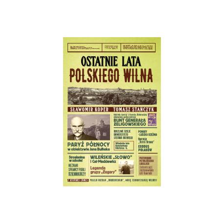 zdjęcie Ostatnie lata polskiego Wilna