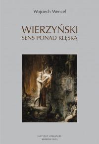 logo Wierzyński. Sens ponad klęską