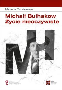 logo Michaił Bułhakow. Życie nieoczywiste