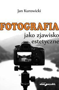 logo Fotografia jako zjawisko estetyczne