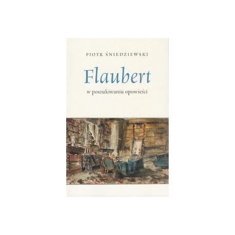 zdjęcie Flaubert w poszukiwaniu opowieści