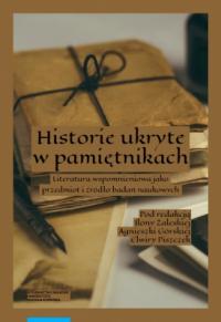 logo Historie ukryte w pamiętnikach. Literatura wspomnieniowa jako przedmiot i źródło badań naukowych