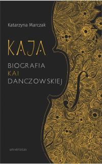 logo Kaja. Biografia Kai Danczowskiej