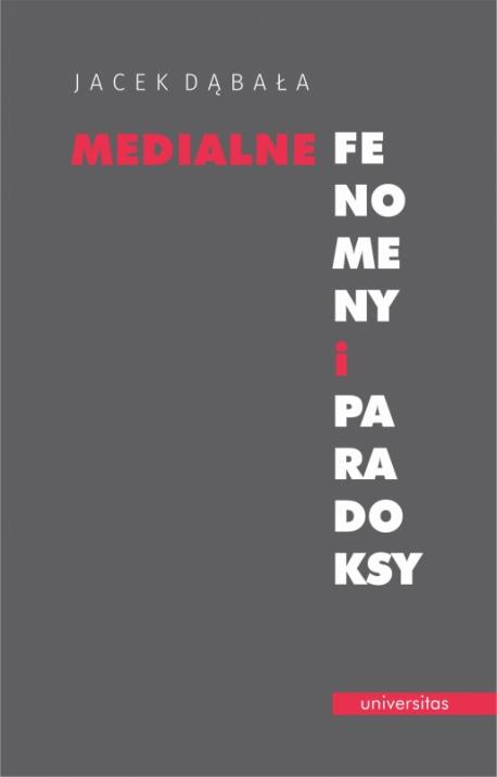 zdjęcie Medialne fenomeny i paradoksy