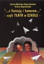 logo ...Z fantazją i humorem...czyli teatr w szkole