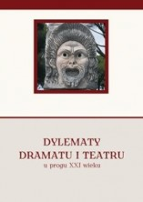 logo Dylematy dramatu i teatru u progu XXI wieku