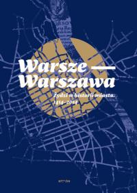 logo Warsze-Warszawa. Żydzi w historii miasta. 1414-2014