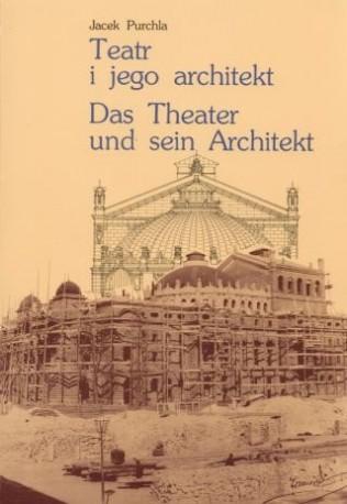 zdjęcie Teatr i jego architekt / Das Theater und sein Architekt